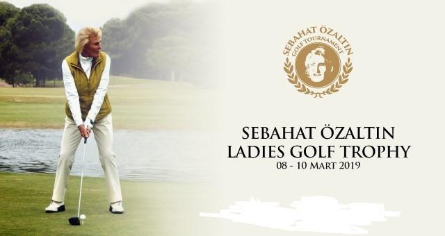 Sebahat Özaltın Ladies Golf Turnuvası, Kadınlar Günü'nde Start Alıyor