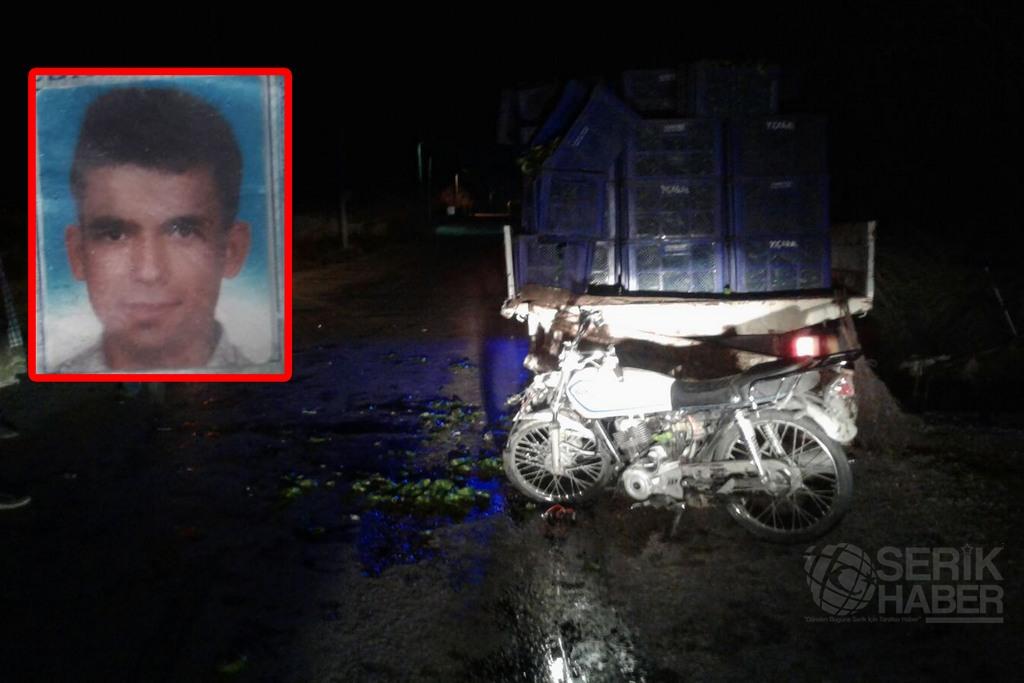 Serik'te Kamyonete çarpan motosikletli öldü