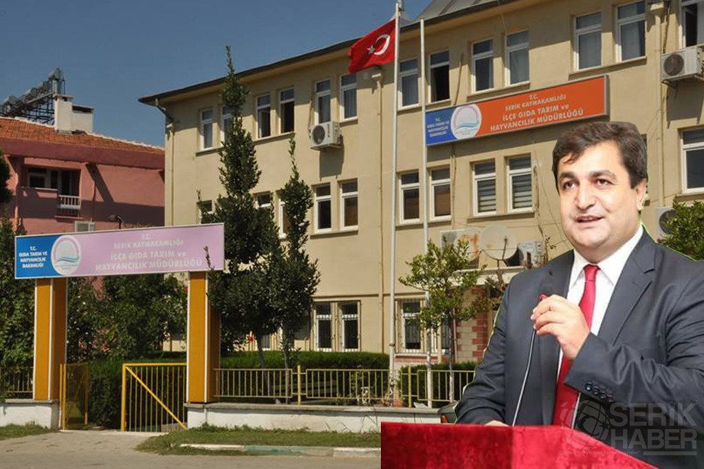 """Serik İlçe Tarım Müdürü """"Çömezoğlu"""" görevden alındı"""
